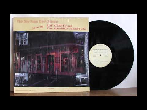 Roy Liberto and The Bourbon Street Six - The Boy From New Orleans - 1973 - Full Album - Vinyl Rip