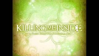 KILLING ME INSIDE - Awake