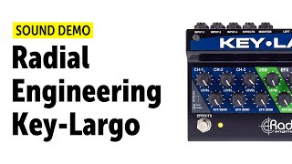 Radial Engineering Key Largo Sound Demo (no talking)