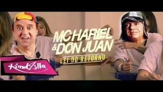 Baixar MC Don juan e MC Hariel - Lei do retorno(turma do chaves2017)