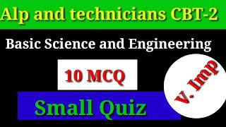 Basic Science and Engineering for alp cbt2.