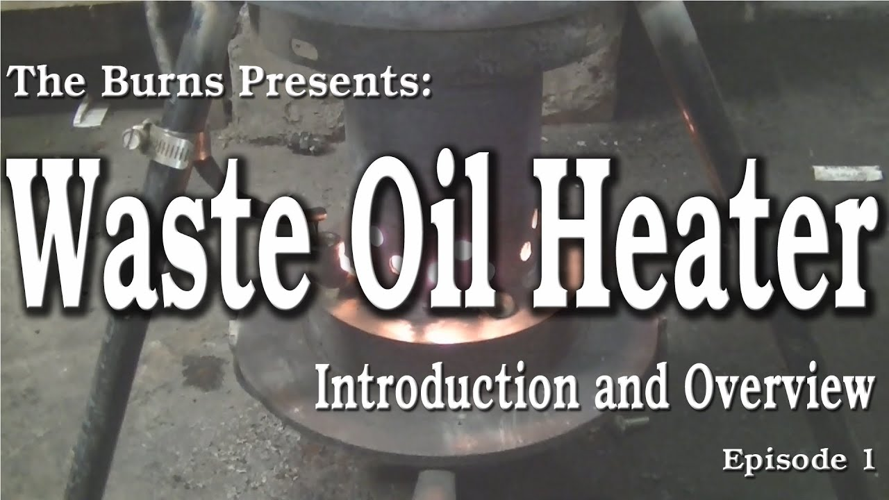Homemade Drip Feed Waste Oil Heater Plans Ftempo