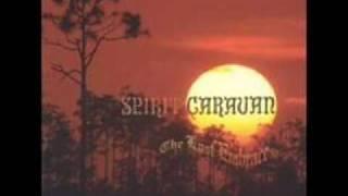 Spirit Caravan - Cloudy Mirror