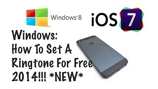 iOS 7 Windows: How To Set Any Song As Your Ringtone On Your iPhone 2014 - NEW TUTORIAL