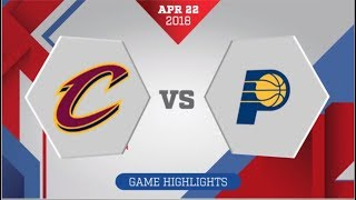 Cleveland Cavaliers vs Indiana Pacers Game 4: April 22, 2018