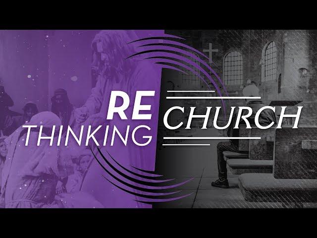 Why We Need the Church | ReThinking Church(4) [New Point Church]
