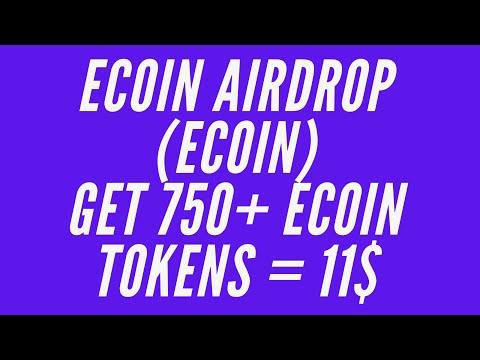 Ecoin Airdrop (ECOIN) - Получите 750 Ecoin Tokens = 11$ / Ecoinofficial / Криптовалюта бесплатно !