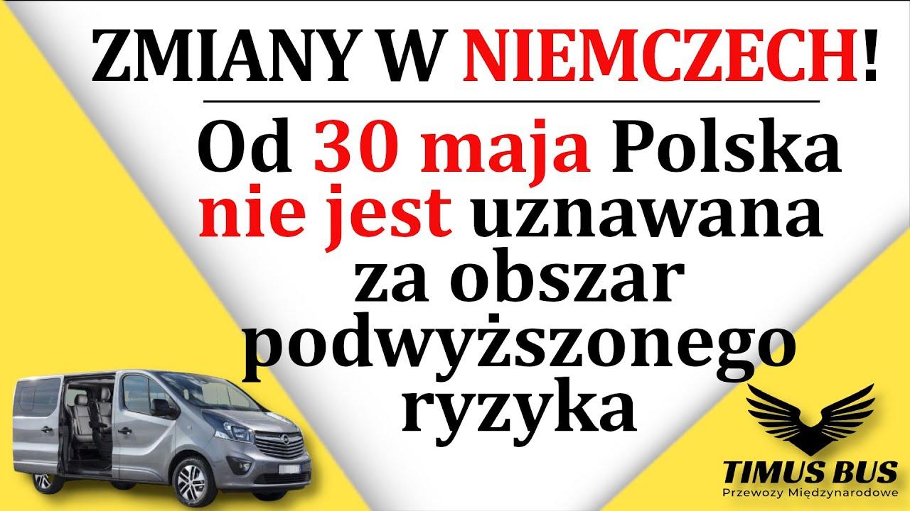 Od 30 maja Polska nie jest uznawana za obszar ryzyka przez Niemcy! ZMIANY!   Timus Bus