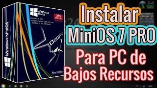 Instalar Windows MiniOS 7 PRO v2019.1 || Sin Errores