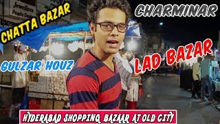 HYDERABAD SHOPPING BAZAAR AT OLD CITY...!!
