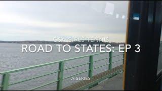 GSA Girls Tennis: Road to States - EP 3
