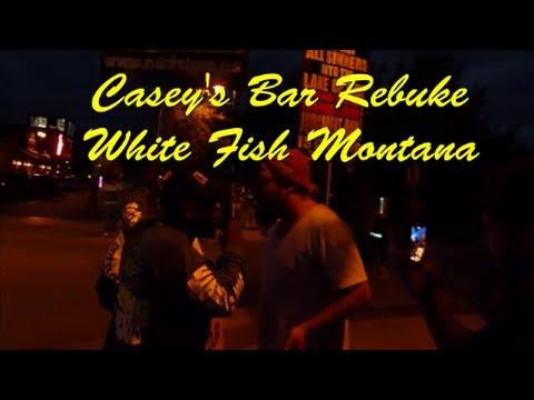 Casey's Bar Rebuke / White Fish Montana
