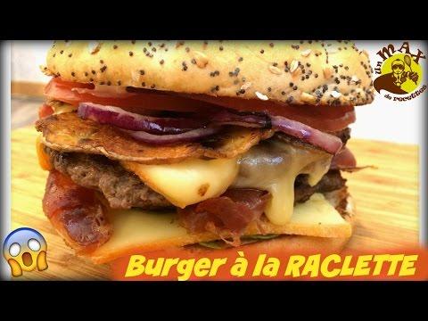 Recette BURGER A LA RACLETTE recette simple facile et gourmande [plat facile et rapide]
