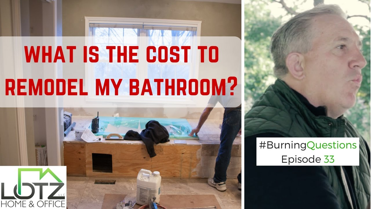 How Much Does It Cost To Remodel My Bathroom Naperville