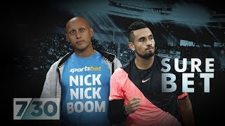 Sportsbet paid Nick Kyrgios's brother $40,000 | 7.30