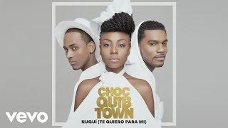 ChocQuibTown - Nuqui (Te Quiero Para Mi) (Cover Audio)