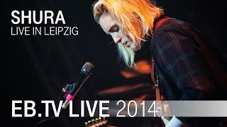 SHURA live in Leipzig (2014)