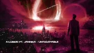 A-Lusion ft. Jannika - Untouchable [HQ Original]