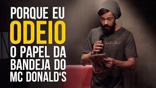 Odeio o Papel do McDonald