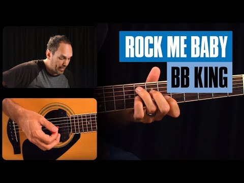 B.B. King Rock Me Baby Guitar Lesson Famous Riff   Guitar Tricks