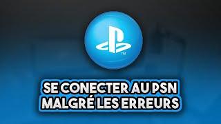 (PS3/PS4) TUTO : Se connecter au PlayStation Network malgré les erreurs !