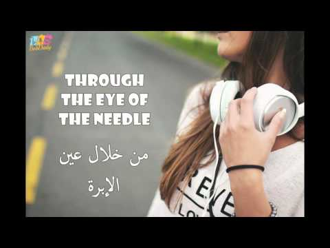 Sia -  Eye Of the Needle (Arabic lyrics)