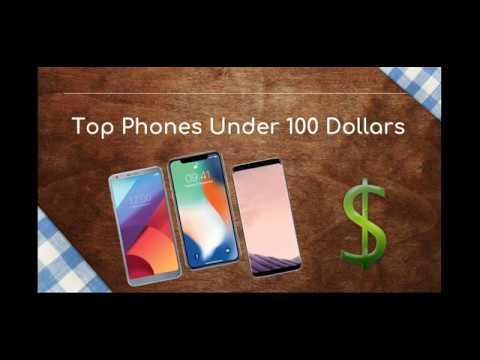 Best Phones Under 100 Dollars 2019 Top 2019 Phones Under 100 Dollars! Unbelievable!   YouTube