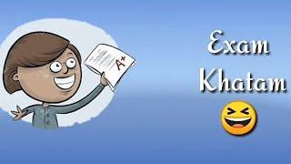 Exam khatam tention khatam   watsapp status