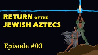 CK2: Return of the Jewish Aztecs - Episode 3: Retroactive Continuity