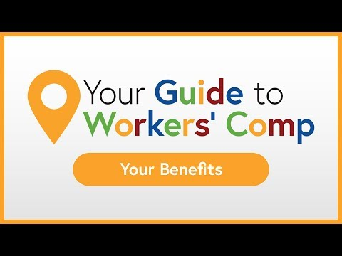 Your Benefits | Your Guide To Workers' Comp