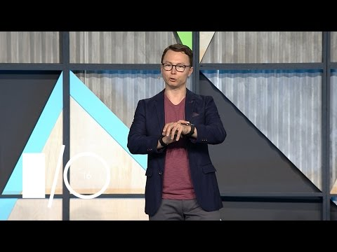 What's new in Android Wear 2.0? - Google I/O 2016