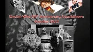 Doctor Who 50th Anniversary Countdown - October 2013