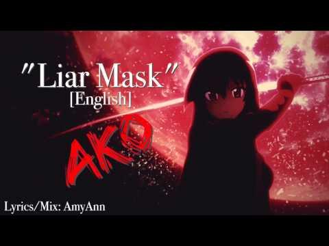 【AKO】Liar Mask ENGLISH (Akame ga Kill! OP 2) ☆【歌ってみた】