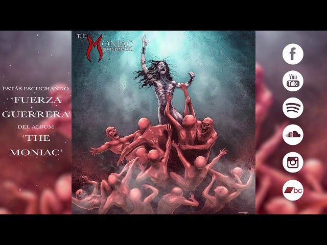 The Moniac Sound-Maker - Fuerza Guerrera