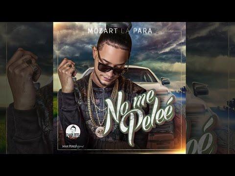 Mozart La Para - No Me Peleé (Audio + Letras)