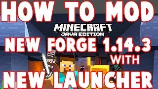 How to Install Minecraft 1.14.3 Mods with NEW launcher on Windows and Mac : 2019