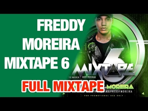 Best Mixtape 2016 || Freddy Moreira #6 Mixtape || mCCy ||