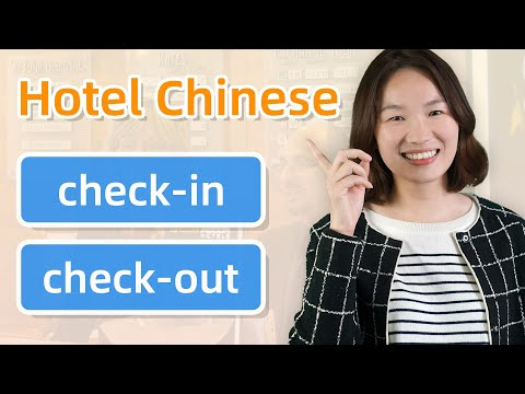 Real-Life Chinese Conversations: Check in & Out at a Hotel in Chinese - Learn Mandarin Chinese