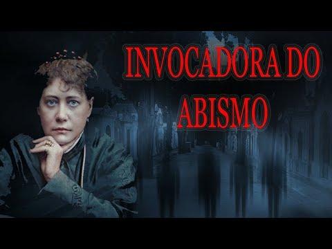 OS SEGREDOS DA MADAME BLAVATSKY - A INVOCADORA DO ABISMO