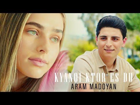 Aram Madoyan - Kyanqi Ktor Es Du (2021)