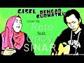 Gisel - Dengar Curhatku (Cover) By Ratu Feat Qnoy Sinar | Lagu Indonesia Populer 2018
