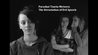Jerusalem Lights Parashat Tazria-Metzora 5781: The Devastation of Evil Speech