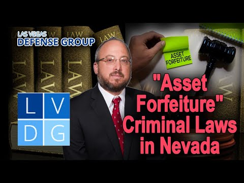 Asset forfeiture in Nevada – Can the government take my property? 5 fast facts