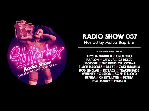 Glitterbox Radio Show 037: w/ Kevin Hedge (Blaze)