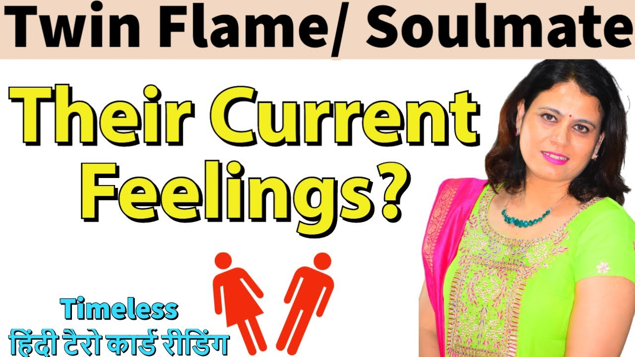 Twin Flame/ Soulmate:- Their Current Feelings  (Timeless Hindi Tarot Card Reading)