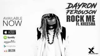 dayron ferguson   rock me feat kreesha turner