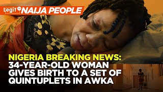 Nigeria Breaking News: 34-Year-Old Woman Gives Birth to a Set of Quintuplets in Awka | Naij.com TV