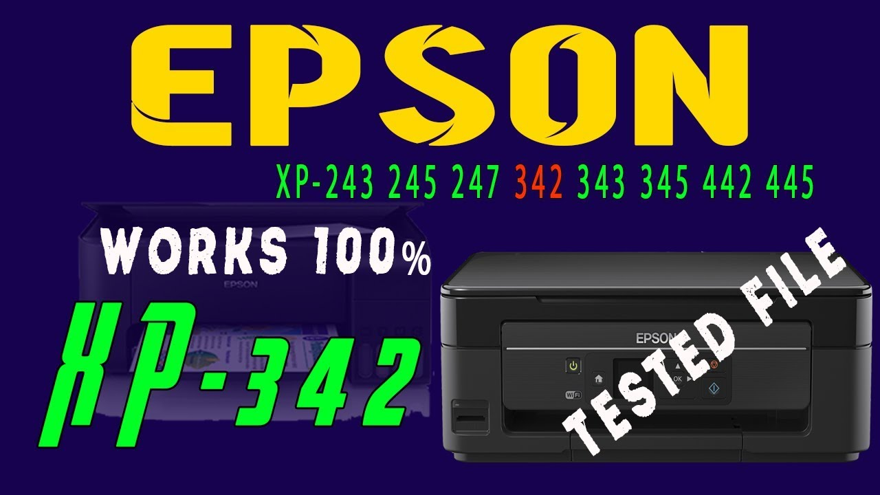 Epson XP-243 245 247 342 343 345 442 445 Resetter ,XP-342 Resetter Tested  Work 100%