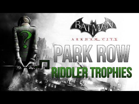 Batman Arkham City - Park Row - Riddler Trophy Locations