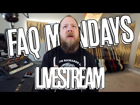 FAQ Monday LIVE! - 7/22